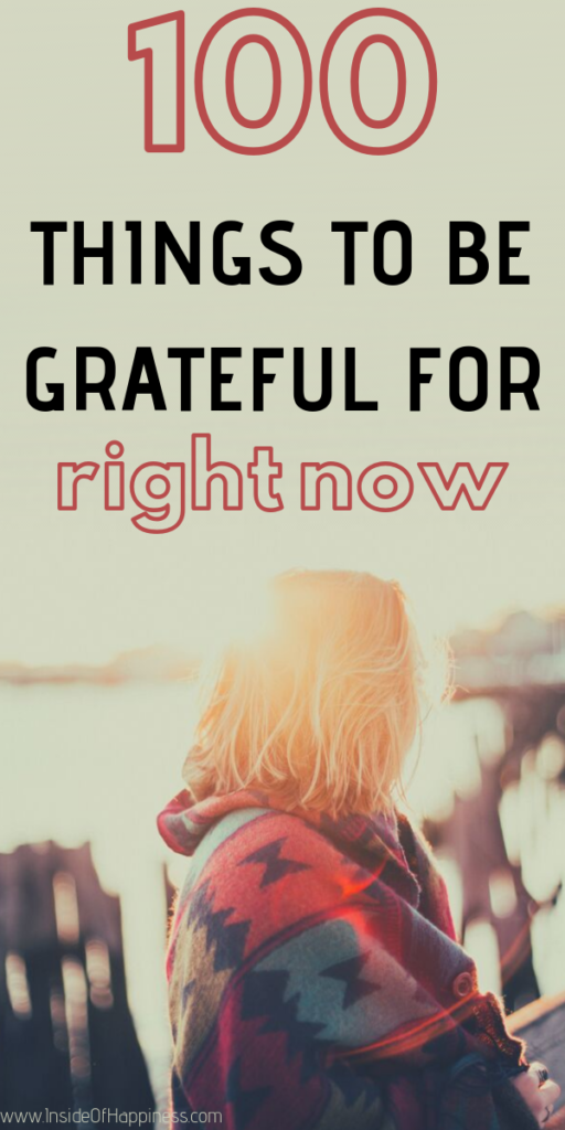 Woman under the sun and text that says 100 things to be grateful for right now