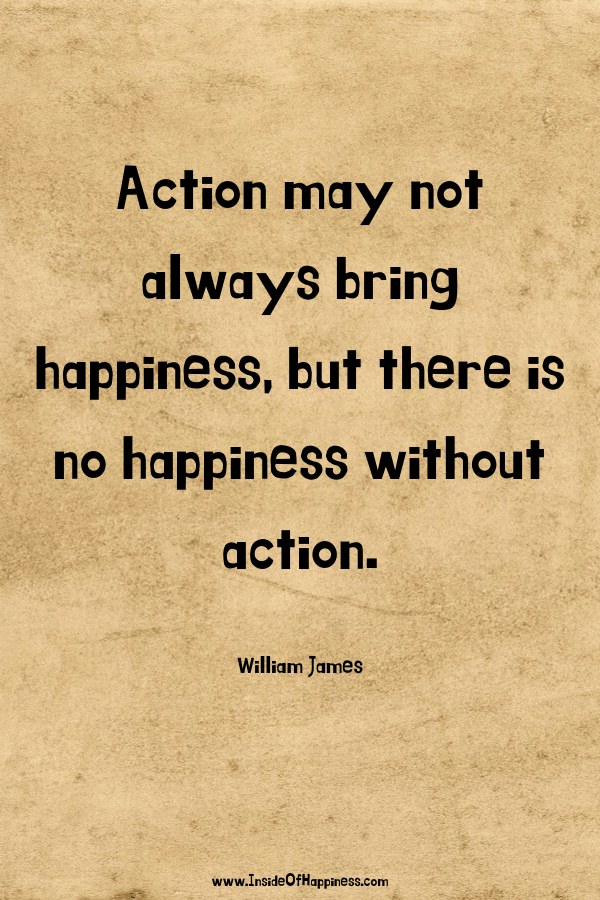 Action could bring you happiness saying