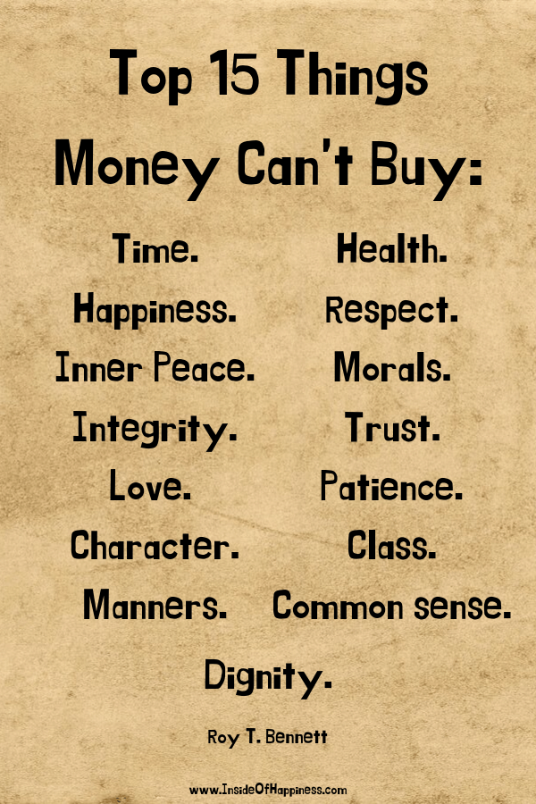 List of Top 15 things money cannot buy