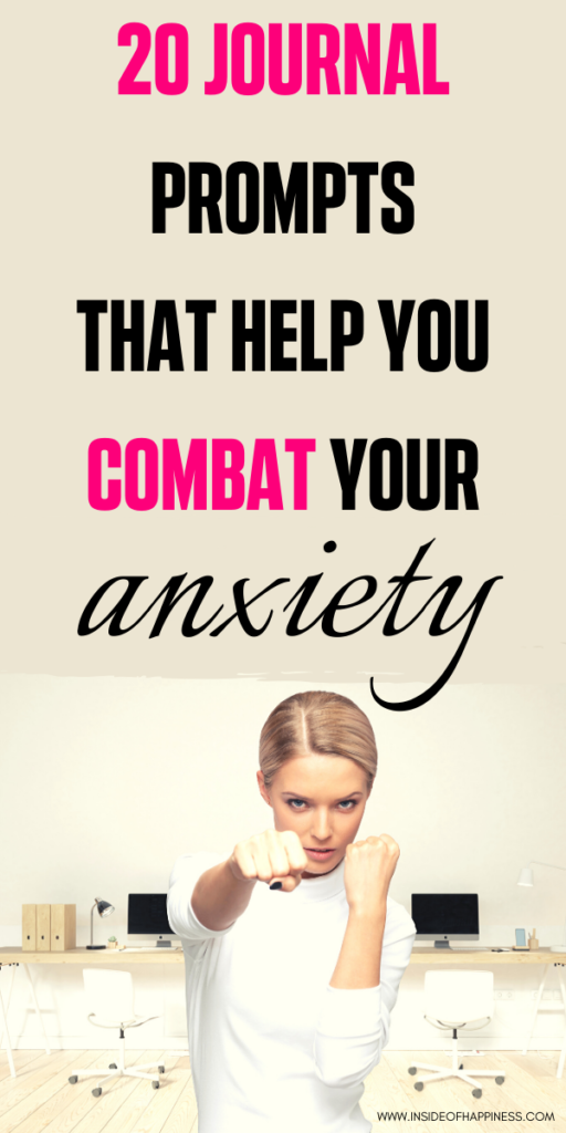 Combat your anxiety through journaling. These are 20 journal prompts that will help you  face your fears and fight anxiety, stress, depression. Personal growth/ Self-development/ Mental health/ Writing to relieve stress and anxiety/ Journaling exercises for anxiety/ Anxiety diary prompts/ #Anxiety #CombatAnxiety #MentalHealth #changeYourLife