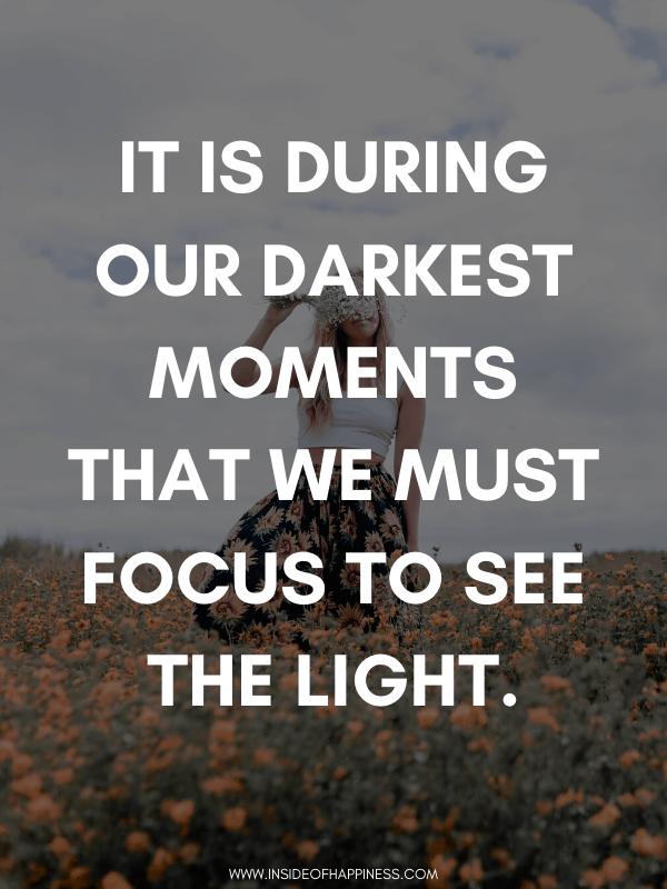 Darkest moments quote