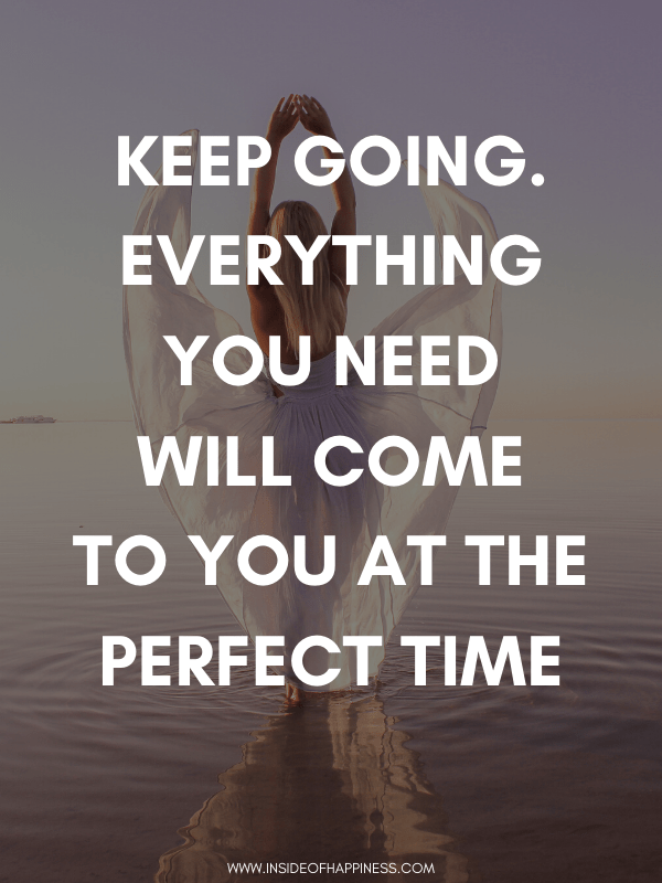 Keep going quote on how to make your life meaningful