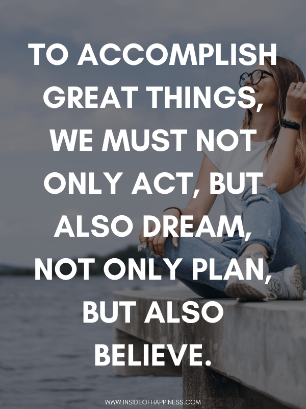 To accomplish great things quote