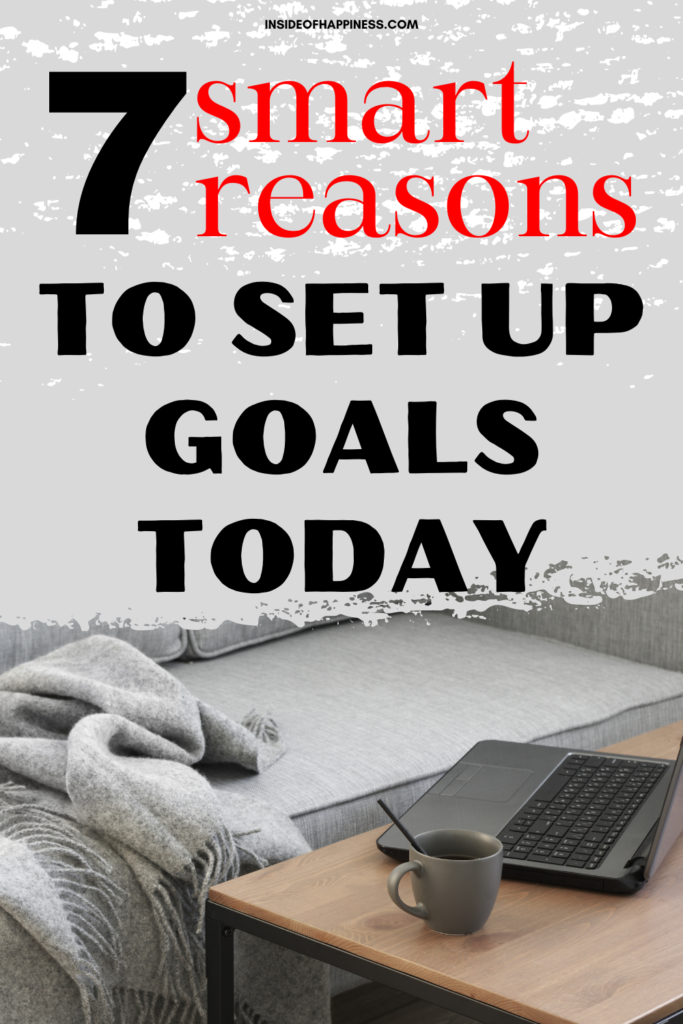 pin-overlay-text-reasons-to-set-up-goals-today